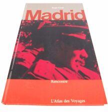L'ATLAS DES VOYAGES - MADRID - Roger CUREL - Ed. RENCONTRE - 1964