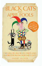 BLACK CATS AND APRIL FOOLS - HARRY OLIVER - BOOK NEW PAPERBACK