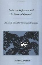 Inductive Inference and Its Natural Ground: An Essay in Naturalistic Epistemolo