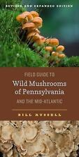 Keystone Bks.: Field Guide to Wild Mushrooms of Pennsylvania and the...