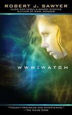 Watch (WWW Trilogy), Sawyer, Robert J., Excellent Book