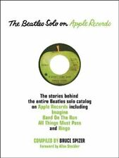 The Beatles Solo on Apple Records by Bruce Spizer (2010, Hardcover)