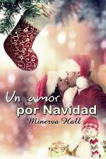 Un Amor Por Navidad by Minerva Hall (2013, Paperback)