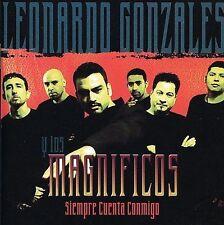 Gonzales, Leonardo Y Los Magnificios : Siempre Cuenta Conmigo CD