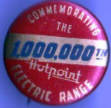 Vintage pin HOTPOINT pinback Commemorating the 1,000,000 th ELECTRIC RANGE
