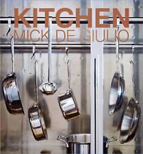 NEW Kitchen by Mick De Giulio