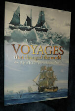 VOYAGES THAT CHANGED THE WORLD..Peter Aughton | L/New PB, 2007