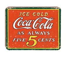 Metal - Tin Sign  Coca-Cola Always 5 Cents Coke Garage Man Cave Bar Sign