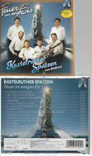 CD--KASTELRUTHER SPATZEN--FEUER IM EWIGEN EIS