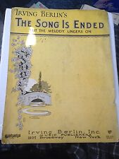 "Irving Berlin's ""The Song Is Ended But The Melody Lingers On"""