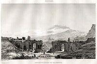 Taormina: Teatro Greco,Etna. Sicilia.Acciaio.Steel engraving + Passepartout.1838