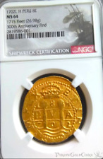 "PERU 8 ESCUDOS ""1715 FLEET SHIPWRECK"" 300th An NGC 64 PIRATE GOLD COINS TREASURE"