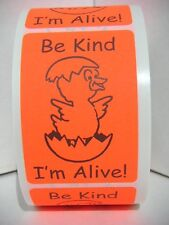 50 cut/fold sticker labels, HATCHING EGGS BE KIND I'M ALIVE, red fluorescent,