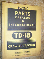 INTERNATIONAL TD-18 SERIES CRAWLER TRACTOR FACTORY PARTS CATALOG LIST MANUAL