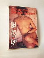 LA CARNE COME TAPPETO DI PREGHIERA  [Eros 1970]