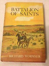 Battalion of Saints by Richard Wormser 1961 BC DJ