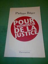 Pour l'honneur de la justice - Philippe BILGER - Flammarion