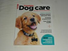 COMPLETE DOG CARE - HOW TO KEEP YOUR DOG HEALTHY & HAPPY - TRAINING - MAG/BOOK