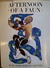 Afternoon of a Faun, Mallarmé, Debussy, Nijinsky., Tanz,