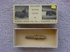 "VINTAGE - HISTORIC NAVAL GUNS - MARINE MODEL CO. - BOX AND CANNON  ""COLLECTIBLE"""
