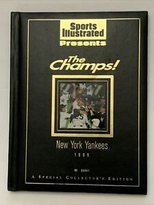 1996 New York Yankees SPORTS ILLUSTRATED PRESENTS THE CHAMPS book # 30861