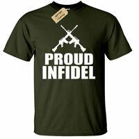 Proud Infidel Funny Mens T Shirt Anti Isis Political Anti Terrorism Tee