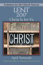 Christ Is for Us: A Lenten Study Based on the Revised Common Lectionary (Paperba