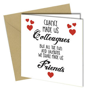 #713 Chance Made Us Colleagues Birthday Greetings Card Funny Rude 150x150mm