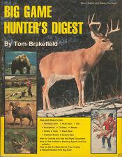 Big Game Hunter's Digest Tom Brakefield Deer Bear Moose Elk Caribou Hunting Book