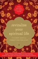 New ListingRevitalize Your Spiritual Life: A Woman's Guide for Vibrant Christian Living, Th