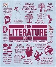 Big Ideas Ser.: The Literature Book : Big Ideas Simply Explained by DK (2016, Hardcover)