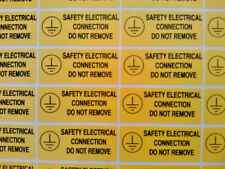 40 X Safety Electrical Connection Do Not Remove stickers 50mm X 20mm