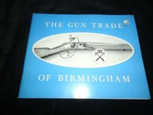 The Gun Trade of Birmingham A Short Historical Note local history gunsmiths