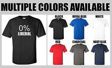 0 % LIBERAL T-Shirt Pro Trump Conservative Funny Shirt S-2XL MULTIPLE COLORS
