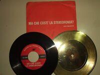 """Ma Che Cos'È La Stereofonia?–Disco Vinile 45 Giri 7"""" PROMO Selezione Italia1972"""