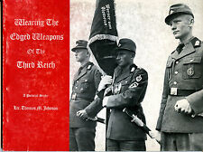 WEARING THE EDGED WEAPONS OF THE THIRD REICH, A PICTORIAL STORY, JOHNSON, NEW