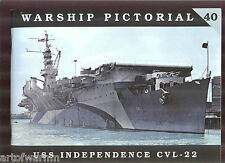 Warship Pictorial # 40 – USS INDEPENDENCE CVL-22  (light carrier) by  Wiper, new