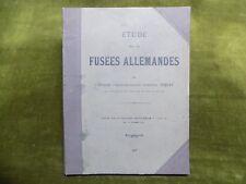 ETUDE SUR LES FUSEES ALLEMANDES Fiquet 1916  Artillerie Guerre 1914-1918