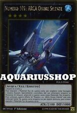 Yu-Gi-Oh Numero 101 Arca Onore Silente PGL2-IT046 Ultra Gold ITA Number Nuovo