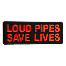 Embroidered Loud Pipes Save Lives Orange Sew or Iron on Patch Biker Patch