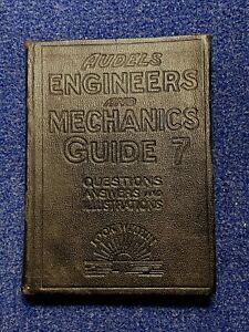 Audels Engineers and Mechanics Guide 7-Questions Answers and Illustrations 1930