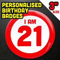 """Birthday Party Badge Large 3"""" or 77mm Adults 18th 21st 40th 50th Birthday"""