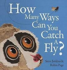 NEW How Many Ways Can You Catch a Fly? by Robin Page