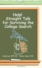 Help!: Straight Talk for Surviving the College Sea