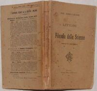 ANDRE LALANDE LETTURE SULLA FILOSOFIA DELLE SCIENZE 1901 SCIENZA FISICA NATURALI
