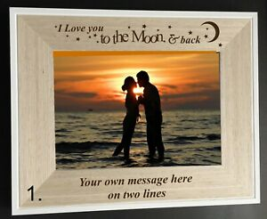 """PERSONALISED  I/WE LOVE YOU TO THE MOON & BACK WOODEN 6""""X 4"""" PHOTO/PICTURE FRAME"""