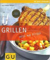 Grillen - Heiss auf Fleisch - Menge - GU Just Cooking