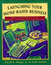 Launching Your Home-Based Business: How to Successfully Plan, Finance -ExLibrary