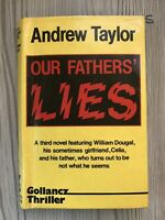 Our Fathers' Lies: by Taylor, Andrew 1985 Hardback First Edition