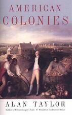 American Colonies Vol. 1 : The Settling of North America by Alan Taylor Book